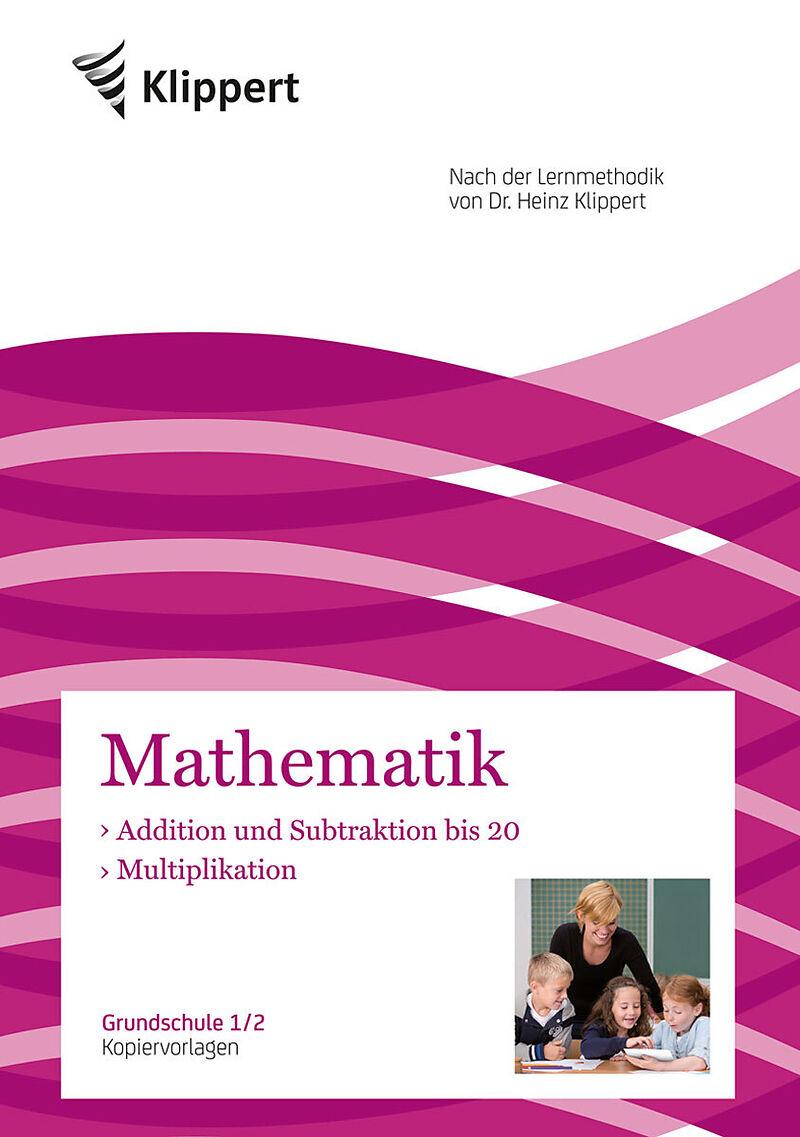 Addition und Subtraktion bis 20 - Multiplikation - Sven Gleichauf ...
