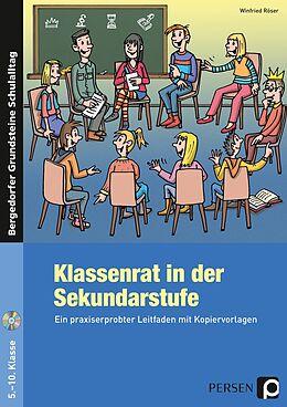 Kartonierter Einband Klassenrat in der Sekundarstufe von Winfried Röser