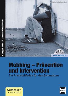 Kartonierter Einband Mobbing - Prävention und Intervention von Stefan Seitz / Petra Hiebl