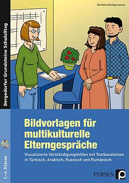 Set mit div. Artikeln (Set) Bildvorlagen für multikulturelle Elterngespräche von Christina Heiligensetzer