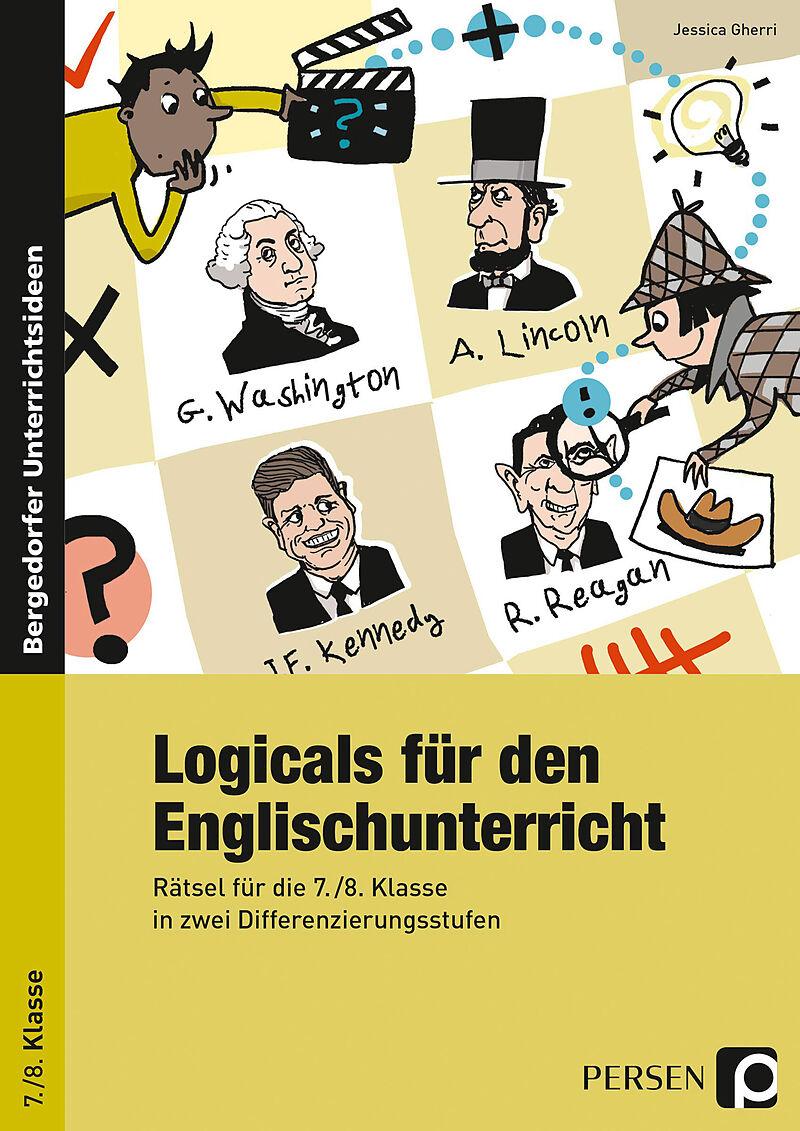 Logicals für den Englischunterricht - 7./8. Klasse - Jessica Gherri ...