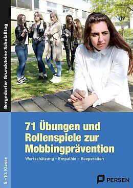 Kartonierter Einband 71 Übungen und Rollenspiele zur Mobbingprävention von Tilo Benner