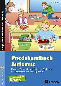 Kartonierter Einband Praxishandbuch Autismus von Britta Horbach