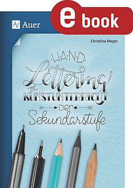 E-Book (pdf) Handlettering im Kunstunterricht der Sekundarstufe von Christina Meyer
