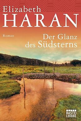 Der Glanz des Südsterns [Version allemande]