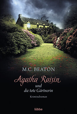Kartonierter Einband Agatha Raisin und die tote Gärtnerin von M. C. Beaton