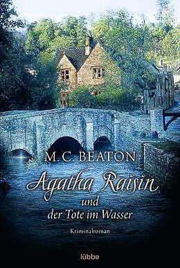 Kartonierter Einband Agatha Raisin und der Tote im Wasser von M. C. Beaton