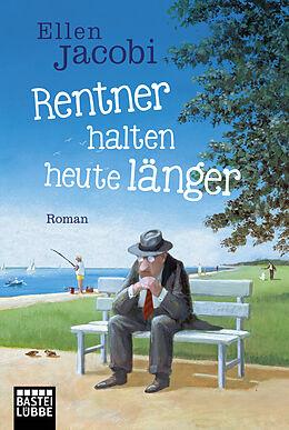 Rentner halten heute länger [Version allemande]