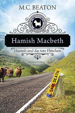 Kartonierter Einband Hamish Macbeth und das tote Flittchen von M. C. Beaton