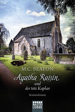 Kartonierter Einband Agatha Raisin und der tote Kaplan von M. C. Beaton