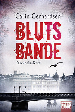 Kartonierter Einband Blutsbande von Carin Gerhardsen
