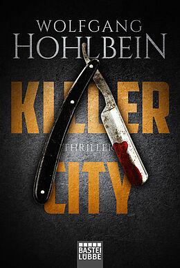 Kartonierter Einband Killer City von Wolfgang Hohlbein