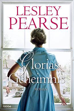 Kartonierter Einband Glorias Geheimnis von Lesley Pearse