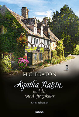 Kartonierter Einband Agatha Raisin und der tote Auftragskiller von M. C. Beaton