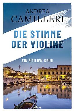 Kartonierter Einband Die Stimme der Violine von Andrea Camilleri