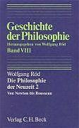 Kartonierter Einband Geschichte der Philosophie Bd. 8: Die Philosophie der Neuzeit 2: Von Newton bis Rousseau von Wolfgang Röd