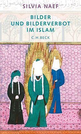 Bilder und Bilderverbot im Islam [Version allemande]