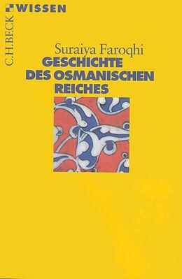 E-Book (epub) Geschichte des Osmanischen Reiches von Suraiya Faroqhi