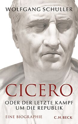 Fester Einband Cicero von Wolfgang Schuller