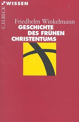 E-Book (pdf) Geschichte des frühen Christentums von Friedhelm Winkelmann