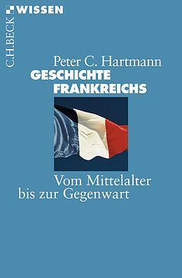 E-Book (pdf) Geschichte Frankreichs von Peter C. Hartmann
