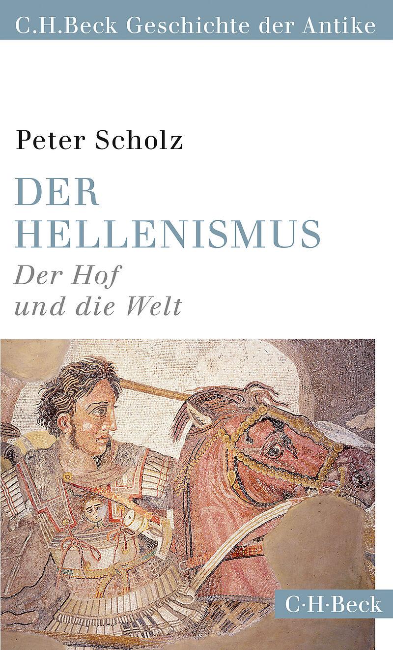 Der Hellenismus [Version allemande]