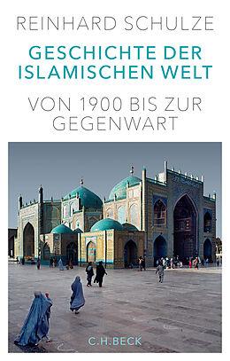 Fester Einband Geschichte der Islamischen Welt von Reinhard Schulze