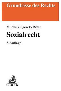 Kartonierter Einband Sozialrecht von Stefan Muckel, Markus Ogorek, Stephan Rixen