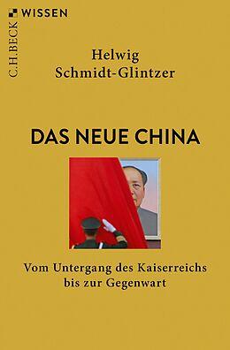 E-Book (pdf) Das neue China von Helwig Schmidt-Glintzer