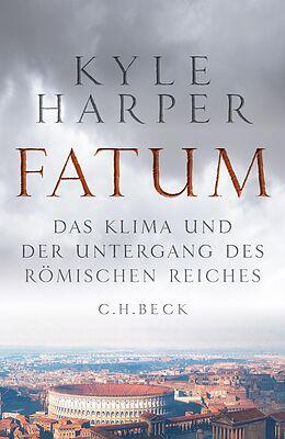 Fester Einband Fatum von Kyle Harper
