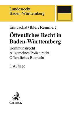 Kartonierter Einband Öffentliches Recht in Baden-Württemberg von Jörg Ennuschat, Martin Ibler, Barbara Remmert
