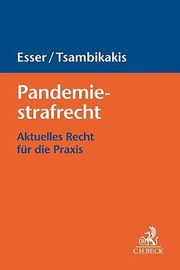 Kartonierter Einband Pandemiestrafrecht von Robert Esser, Michael Tsambikakis