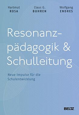 Resonanzpädagogik & Schulleitung [Version allemande]