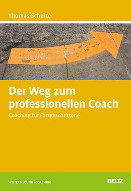 E-Book (pdf) Der Weg zum professionellen Coach von Thomas Schulte