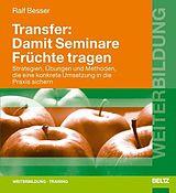 Transfer: Damit Seminare Früchte tragen [Version allemande]