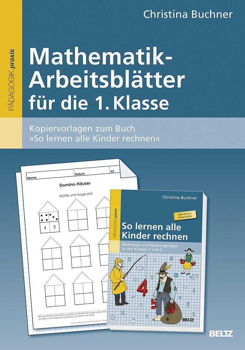Mathematik-Arbeitsblätter für die 1. Klasse - Christina Buchner ...