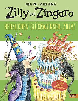 Fester Einband Zilly und Zingaro. Herzlichen Glückwunsch, Zilly! von Korky Paul, Valerie Thomas