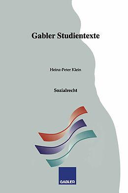 Kartonierter Einband Sozialrecht von Heinz-Peter Klein