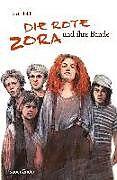Die rote Zora und ihre Bande [Version allemande]