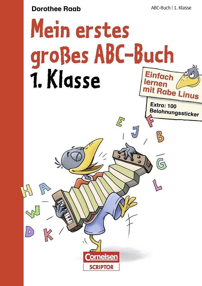 Mein erstes ABC. 1 Klasse - Dorothee Raab