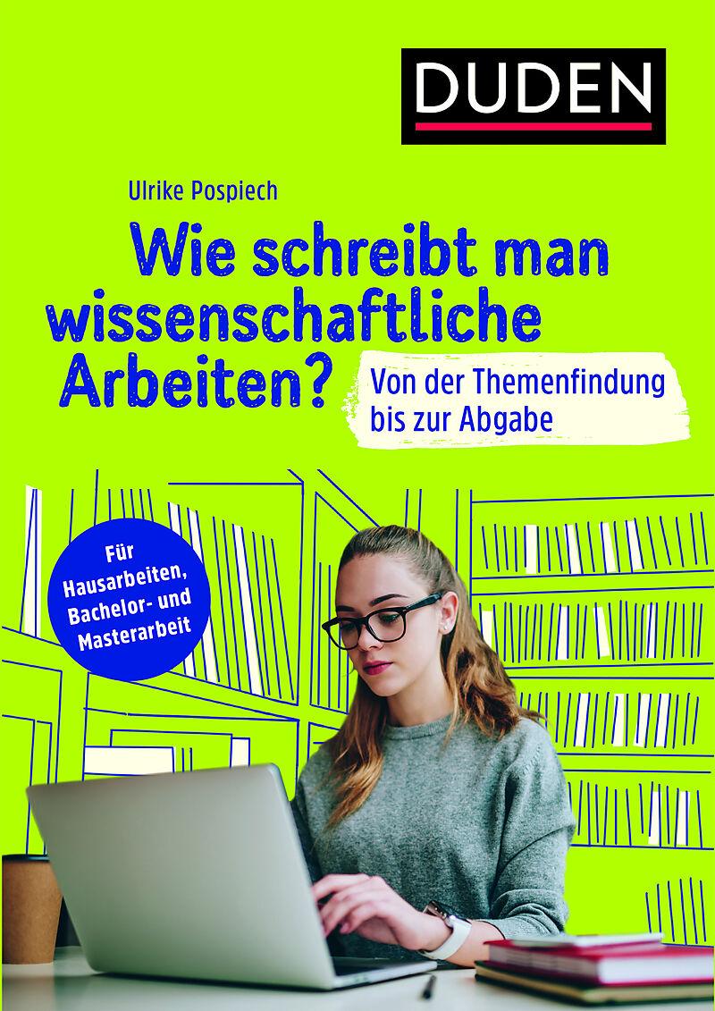 duden ratgeber wie schreibt man wissenschaftliche arbeiten ulrike pospiech deutsche. Black Bedroom Furniture Sets. Home Design Ideas