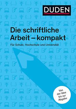E-Book (epub) Duden-Ratgeber Die schriftliche Arbeit von Jürg Niederhauser