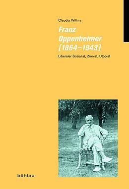 Fester Einband Franz Oppenheimer (1864-1943) von Claudia Willms