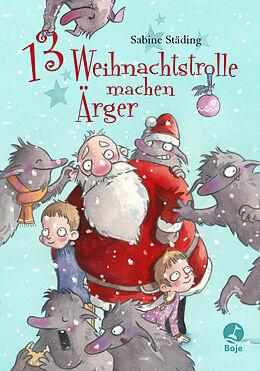 13 Weihnachtstrolle machen Ärger [Versione tedesca]