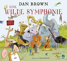 Fester Einband Eine wilde Symphonie von Dan Brown