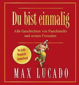 Fester Einband Du bist einmalig - Der große Wemmicks-Sammelband von Max Lucado