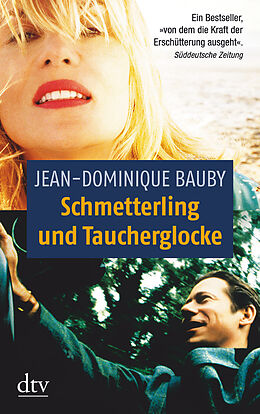 Schmetterling und Taucherglocke [Version allemande]