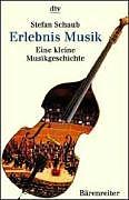 Erlebnis Musik [Version allemande]
