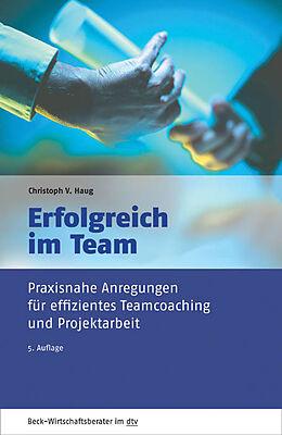 Erfolgreich im Team [Version allemande]