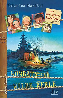 Die Karlsson-Kinder (2) Wombats und wilde Kerle [Versione tedesca]
